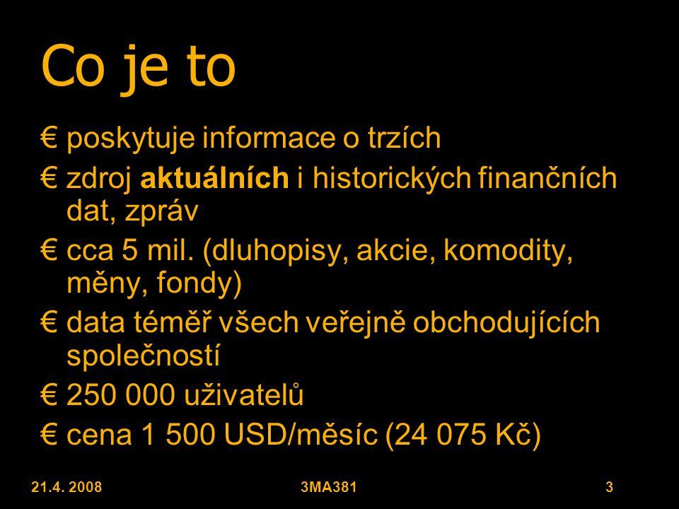 21.4. 20083MA381 4 Funkce €analyzátor €zpravodaj €obchod €mail €chat