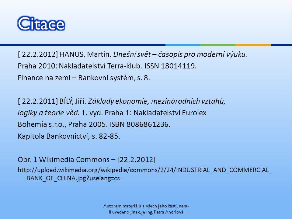 [ 22.2.2012] HANUS, Martin. Dnešní svět – časopis pro moderní výuku.