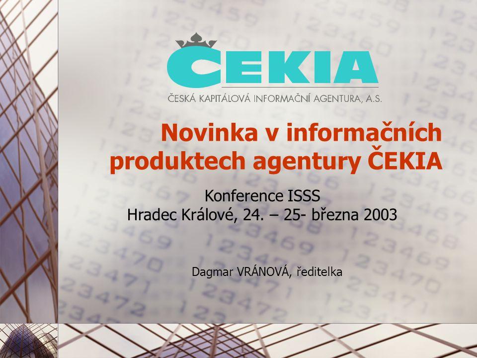 Dagmar VRÁNOVÁ, ředitelka Novinka v informačních produktech agentury ČEKIA Konference ISSS Hradec Králové, 24.