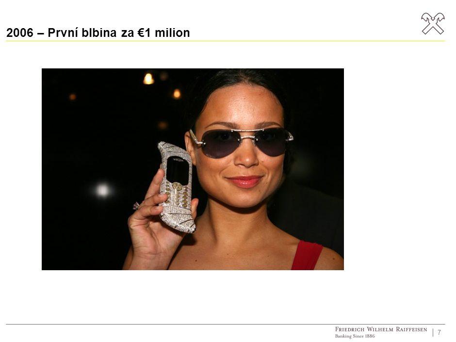 2006 – První blbina za €1 milion 7