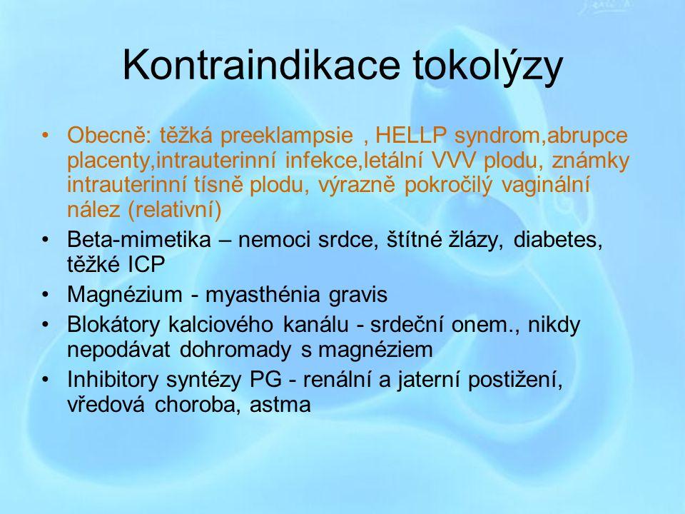Výběr tokolytika Ritodrin se déle nejeví jako nejlepší volba Atosiban a nifedipin by měly být preferovány pro výrazně menší výskyt vedlejších nežádoucích účinků při srovnatelném tokolytickém účinku Nifedipin není v ČR licencován pro užití jako toklytikum Magnésium sulfát není více považován za tokolytikum