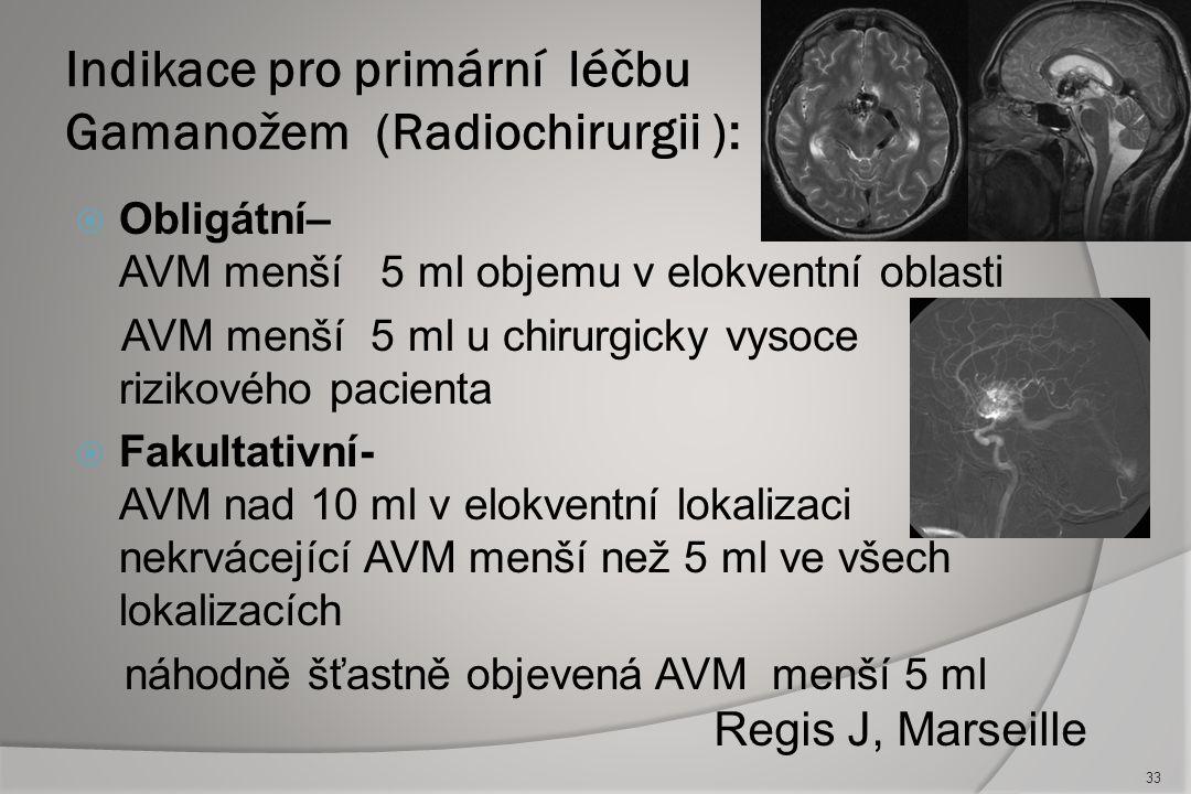 Současná strategie léčby AVM :  Krvácející – hematom bez mass efektu DSA a embolizace 4-8 týdnů po krvácení mikrochirurgie nebo radiochirurgie  Nekr