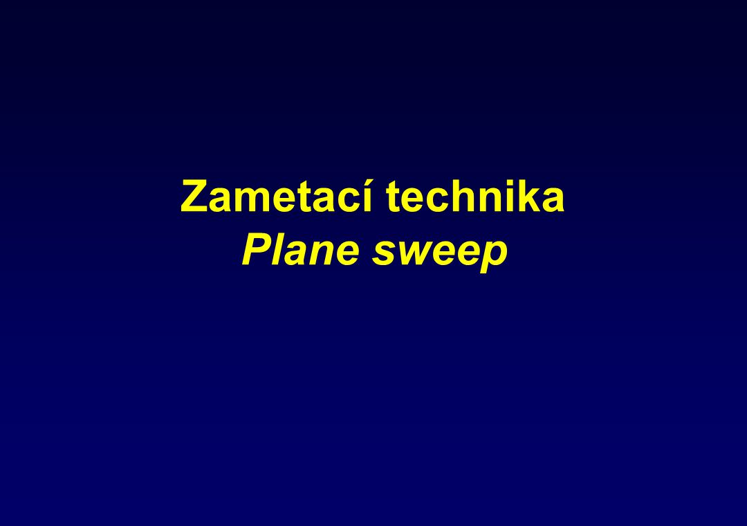 Zametací technika Plane sweep