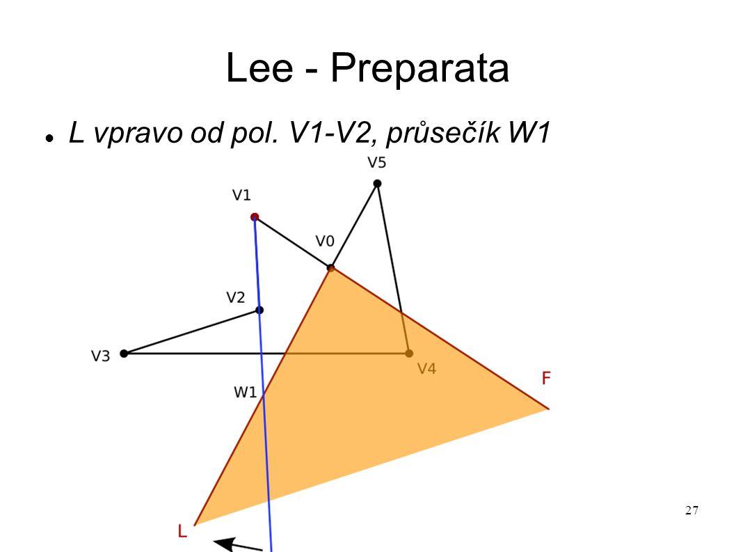 27 Lee - Preparata L vpravo od pol. V1-V2, průsečík W1