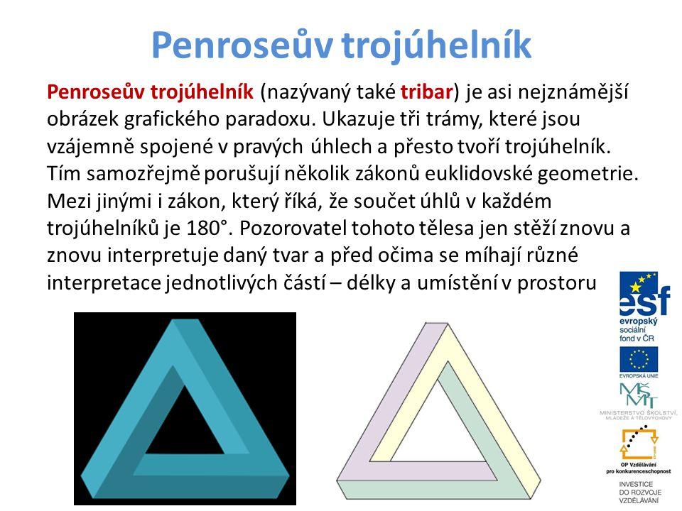 Penroseův trojúhelník Penroseův trojúhelník (nazývaný také tribar) je asi nejznámější obrázek grafického paradoxu. Ukazuje tři trámy, které jsou vzáje