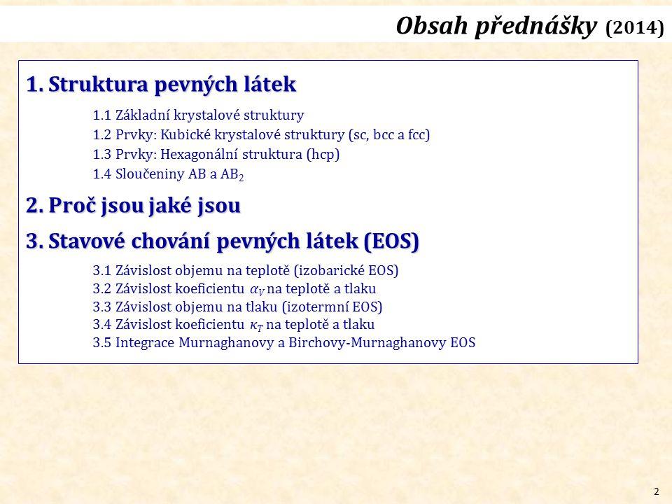 3 http://www.vscht.cz/ach/vyuka-baklarske-oach2/CrystChem-2.pdf Co už známe .