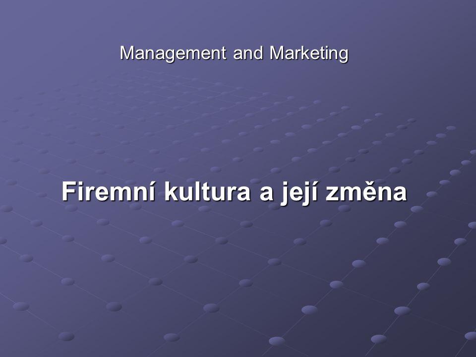 Firemní kultura je často pokládána za příčinu nejrůznějších organizačních neduh, či vytváření kladných vlastností.
