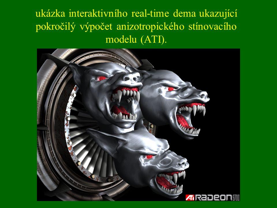 ukázka interaktivního real-time dema ukazující pokročilý výpočet anizotropického stínovacího modelu (ATI).