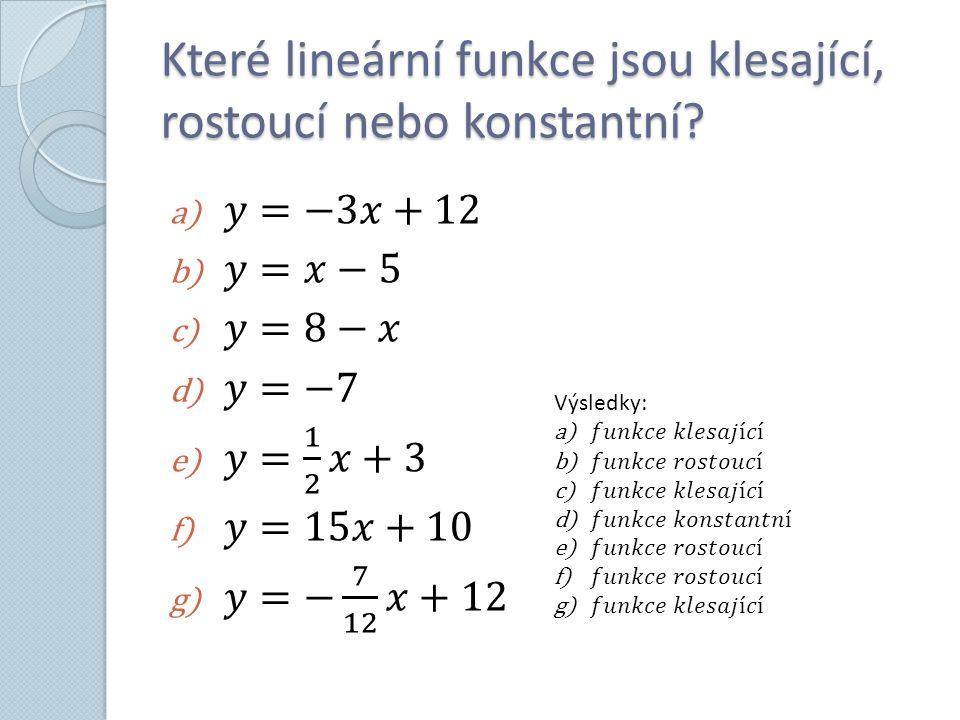 Které lineární funkce jsou klesající, rostoucí nebo konstantní