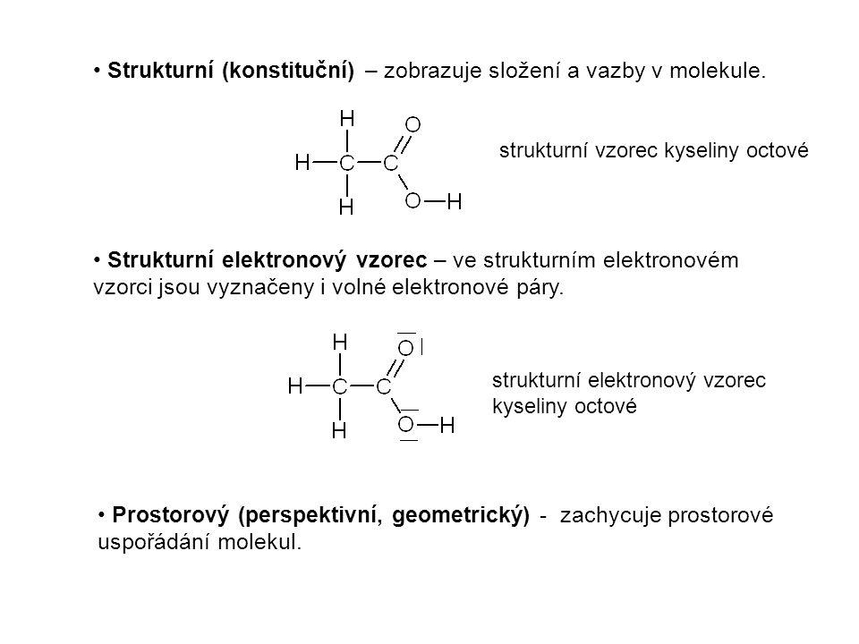 Strukturní (konstituční) – zobrazuje složení a vazby v molekule. Strukturní elektronový vzorec – ve strukturním elektronovém vzorci jsou vyznačeny i v