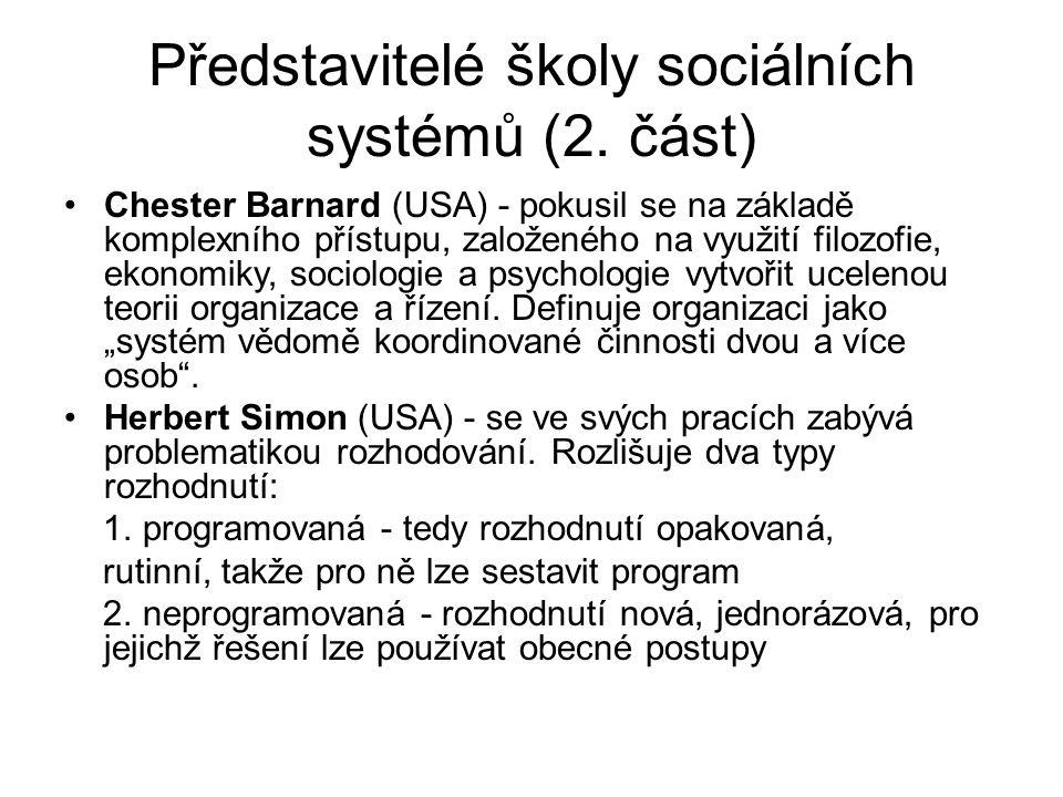 Představitelé školy sociálních systémů (2.