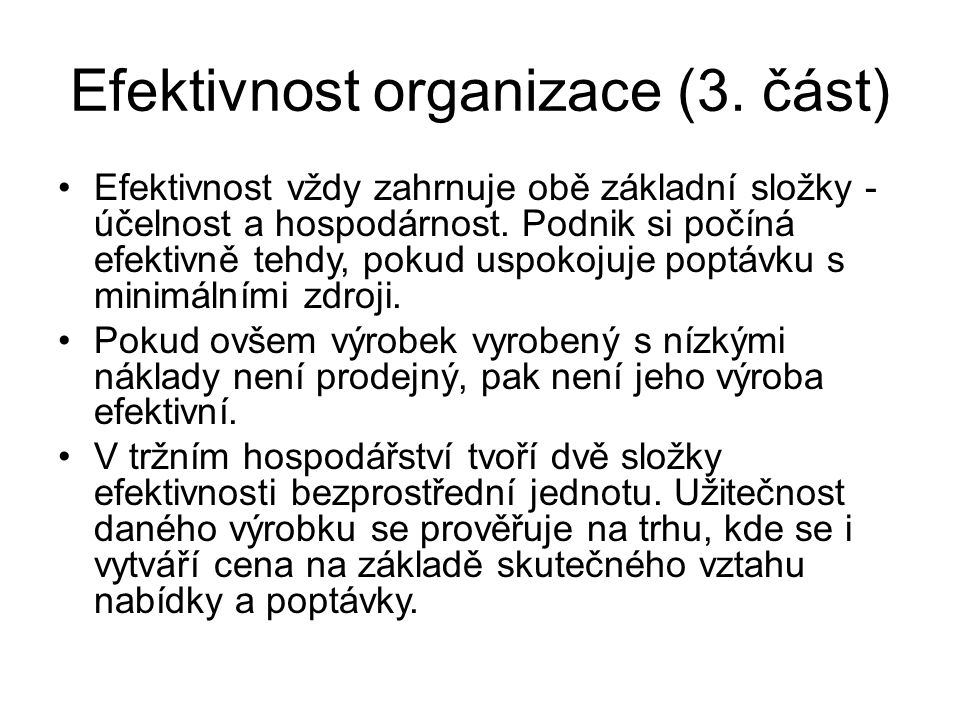 Efektivnost organizace (3.