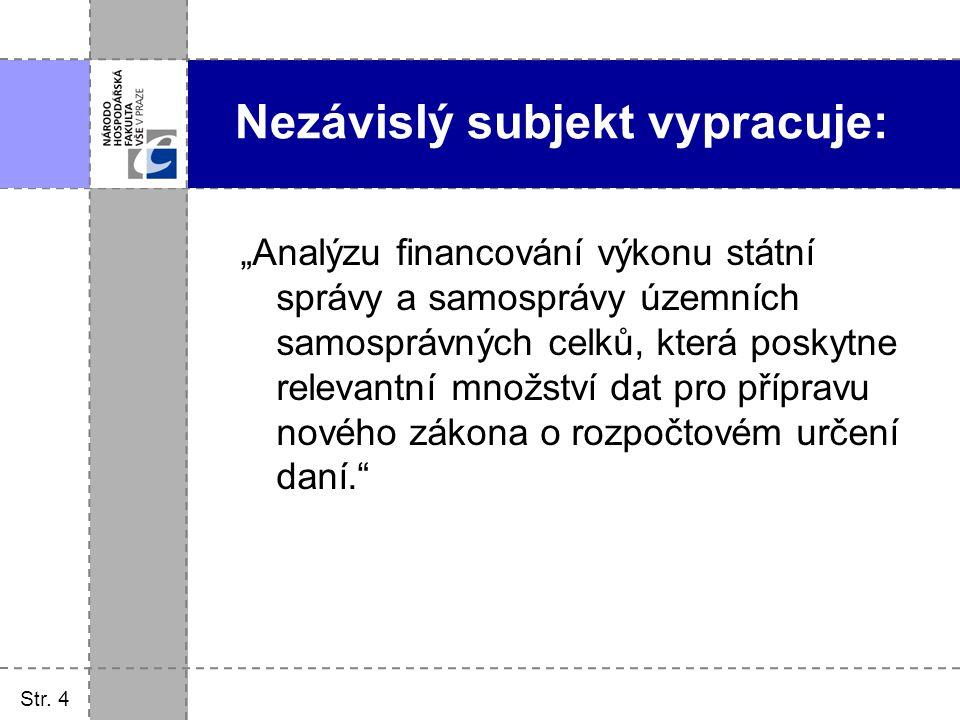 Str.5 Základní analýza výdajů obcí. Typologie obcí a jejich výběr pro terénní šetření.