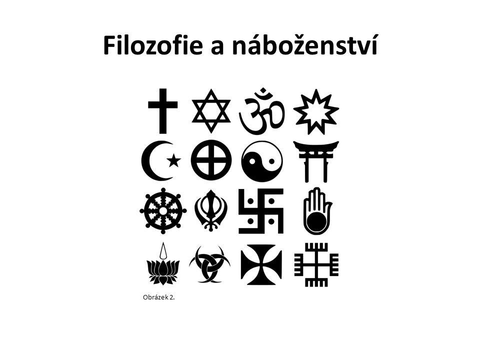 Filozofie a náboženství Obrázek 2.