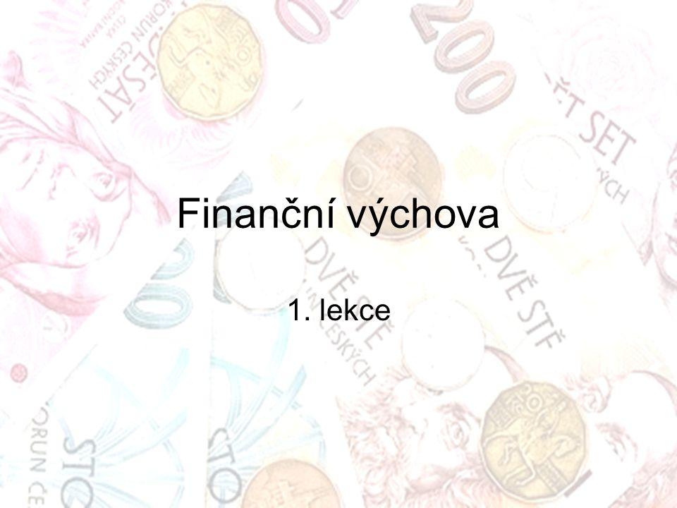 Finanční výchova 1. lekce
