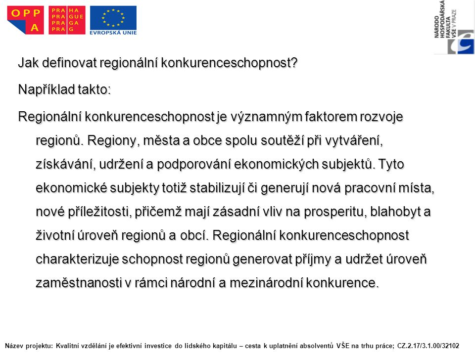 Jak definovat regionální konkurenceschopnost.