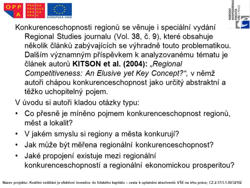 Konkurenceschopnosti regionů se věnuje i speciální vydání Regional Studies journalu (Vol.