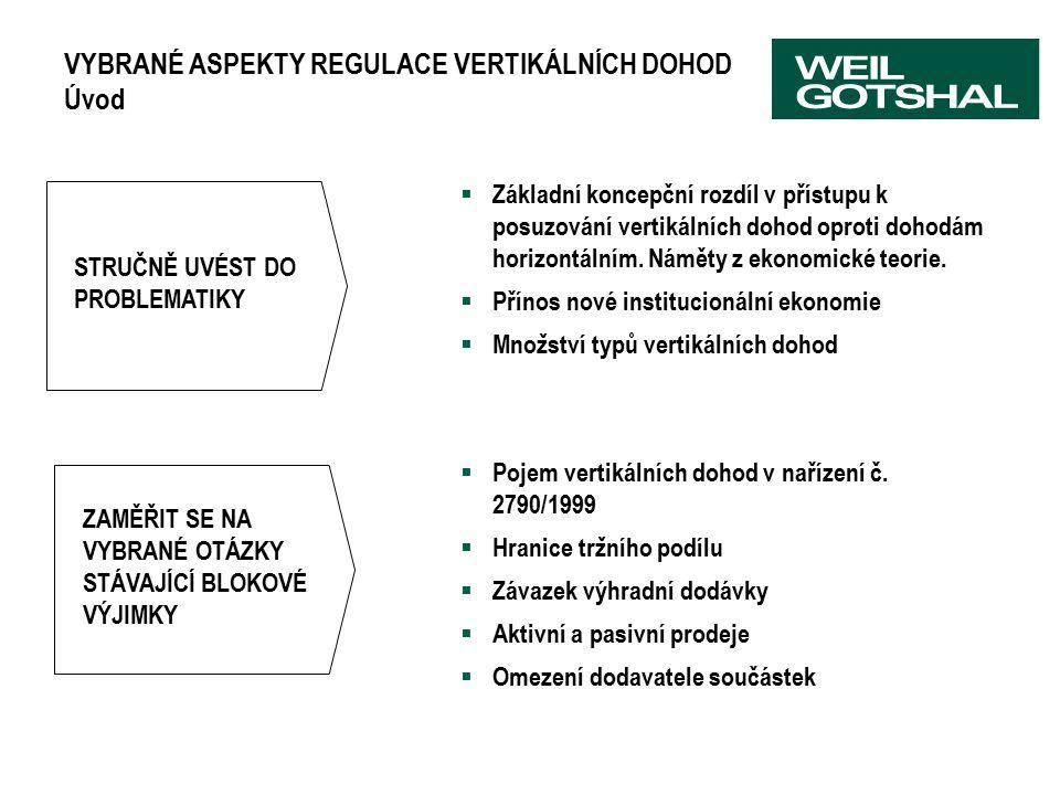 VYBRANÉ ASPEKTY REGULACE VERTIKÁLNÍCH DOHOD Úvod  Základní koncepční rozdíl v přístupu k posuzování vertikálních dohod oproti dohodám horizontálním.
