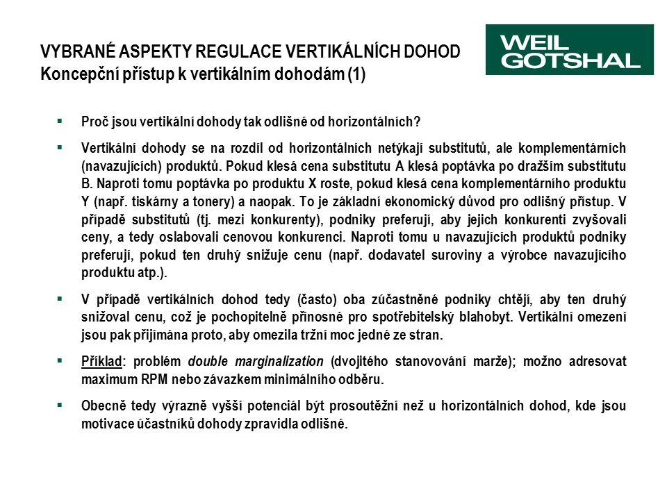 VYBRANÉ ASPEKTY REGULACE VERTIKÁLNÍCH DOHOD Koncepční přístup k vertikálním dohodám (1)  Proč jsou vertikální dohody tak odlišné od horizontálních? 