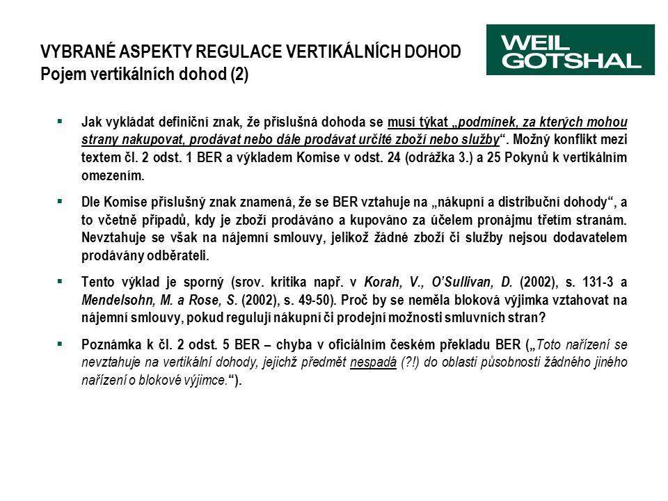 """VYBRANÉ ASPEKTY REGULACE VERTIKÁLNÍCH DOHOD Pojem vertikálních dohod (2)  Jak vykládat definiční znak, že příslušná dohoda se musí týkat """" podmínek,"""