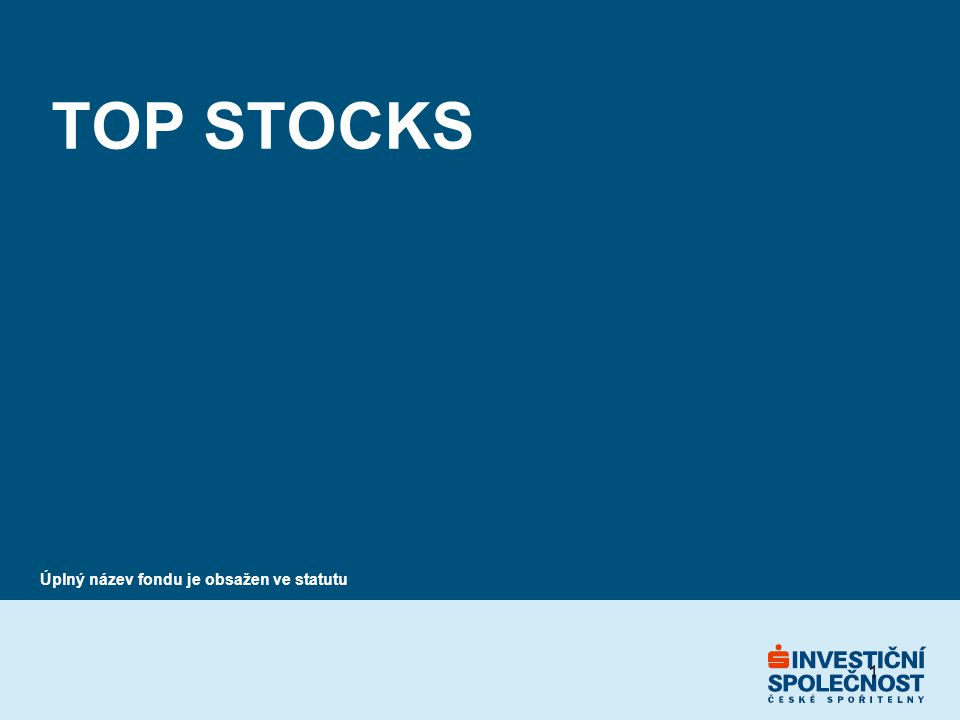 """2 Představení fondu Top Stocks n nový akciový fond ISČS cílem je dosahovat pravidelné roční kladné korunové zhodnocení, při zachování potenciálu dlouhodobého zhodnocování investic aktivní výběr investic - """"stock picking focus investing - koncentrované akciové portfolio, obsahující přibližně 25 specifických investičních nápadů plné zajištění měnových rizik vyšší míra informování o jednotlivých investicích n fond navazuje svojí investiční filozofii na předchozí produkt České spořitelny – Seznam doporučených titulů"""