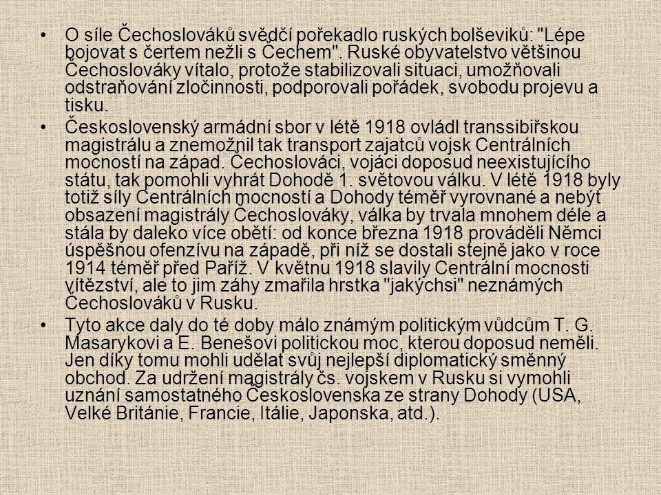 O síle Čechoslováků svědčí pořekadlo ruských bolševiků: