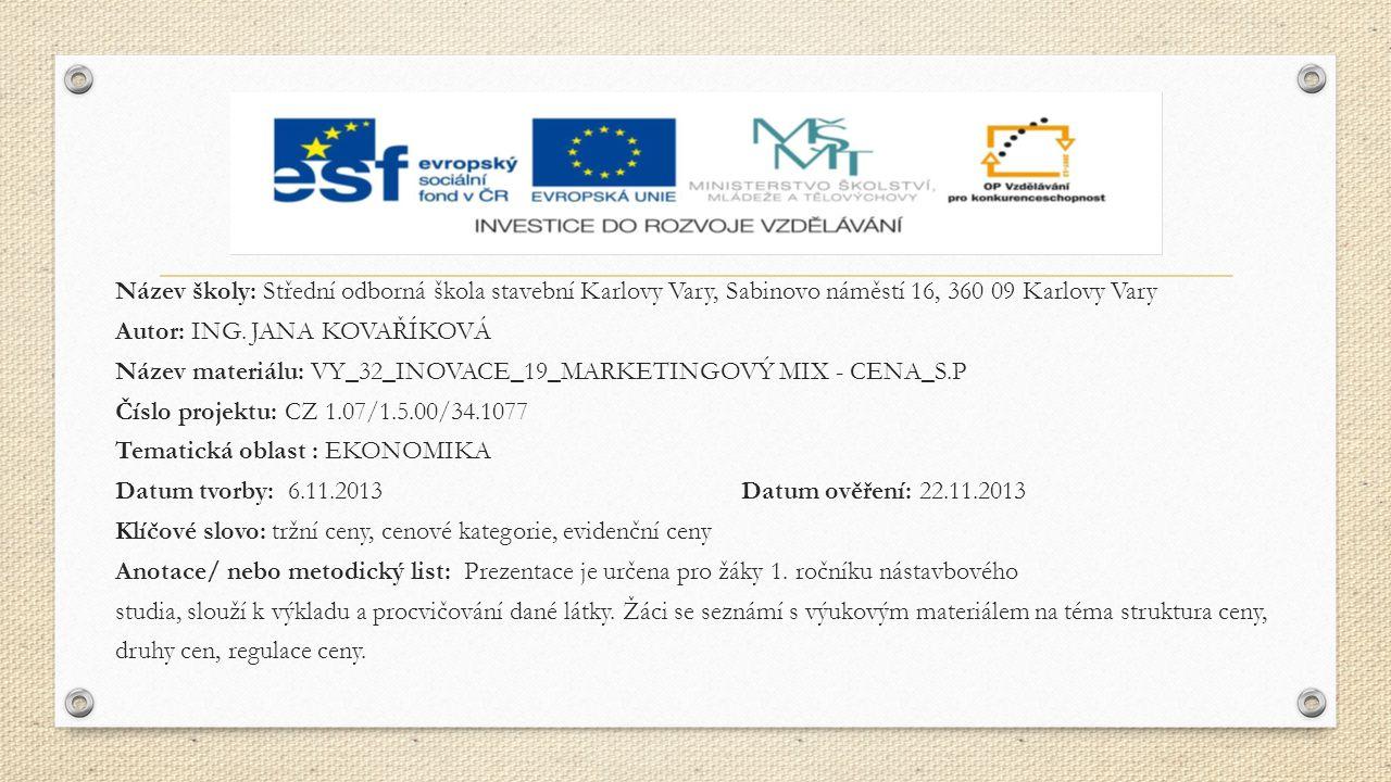 Cena Význam, členění, metody tvorby ceny, TKV