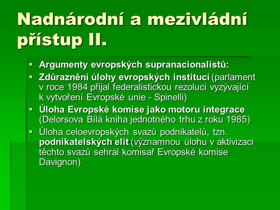 Nadnárodní a mezivládní přístup II.