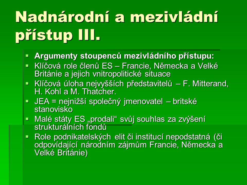 Nadnárodní a mezivládní přístup III.
