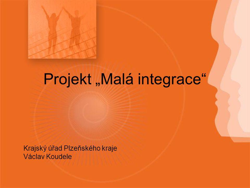 """Krajský úřad Plzeňského kraje Václav Koudele Projekt """"Malá integrace"""
