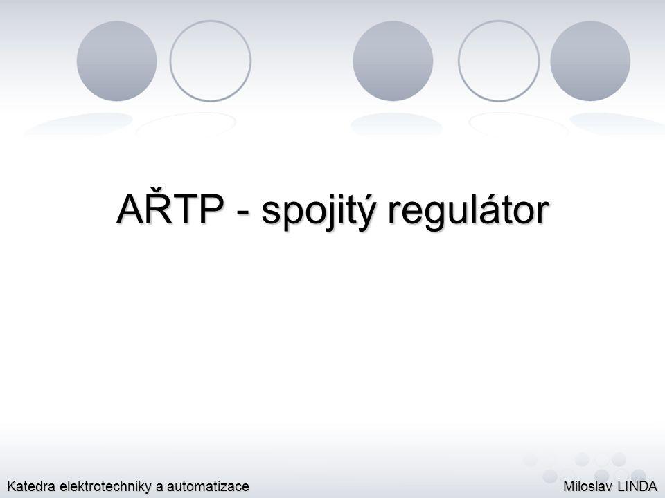 Spojitý regulátor Spojitý regulátor:Spojitý regulátor: vyšší forma regulace;vyšší forma regulace; regulátor je vytvořen z bloků P, I a D složkyregulátor je vytvořen z bloků P, I a D složky (Proporcionální, Integrační a Derivační);
