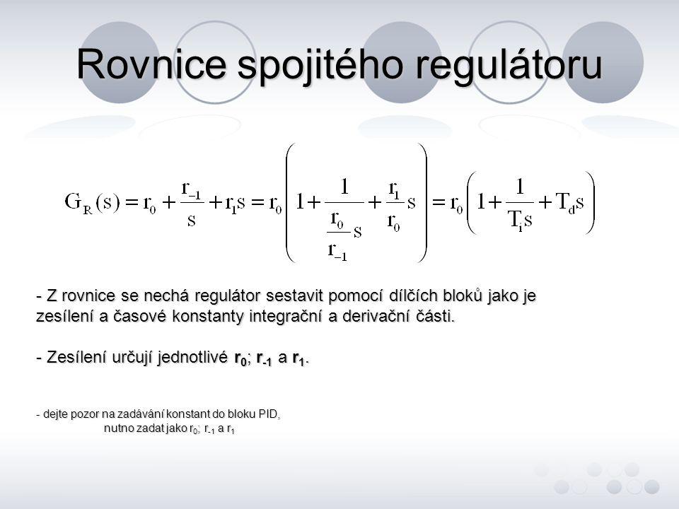 Rovnice spojitého regulátoru - Z rovnice se nechá regulátor sestavit pomocí dílčích bloků jako je zesílení a časové konstanty integrační a derivační č