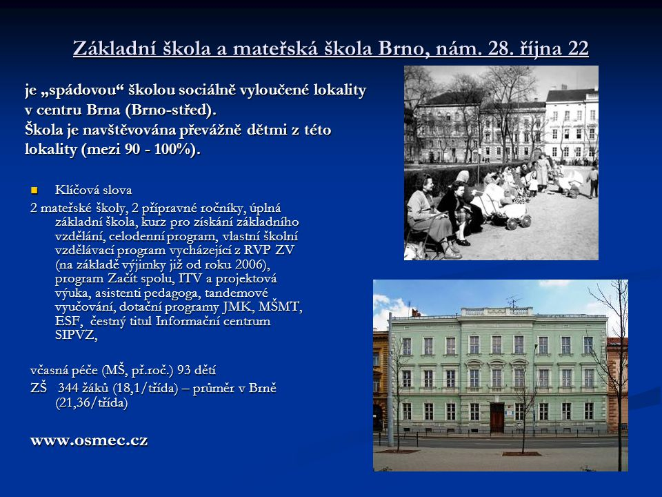 Základní škola a mateřská škola Brno, nám.28.