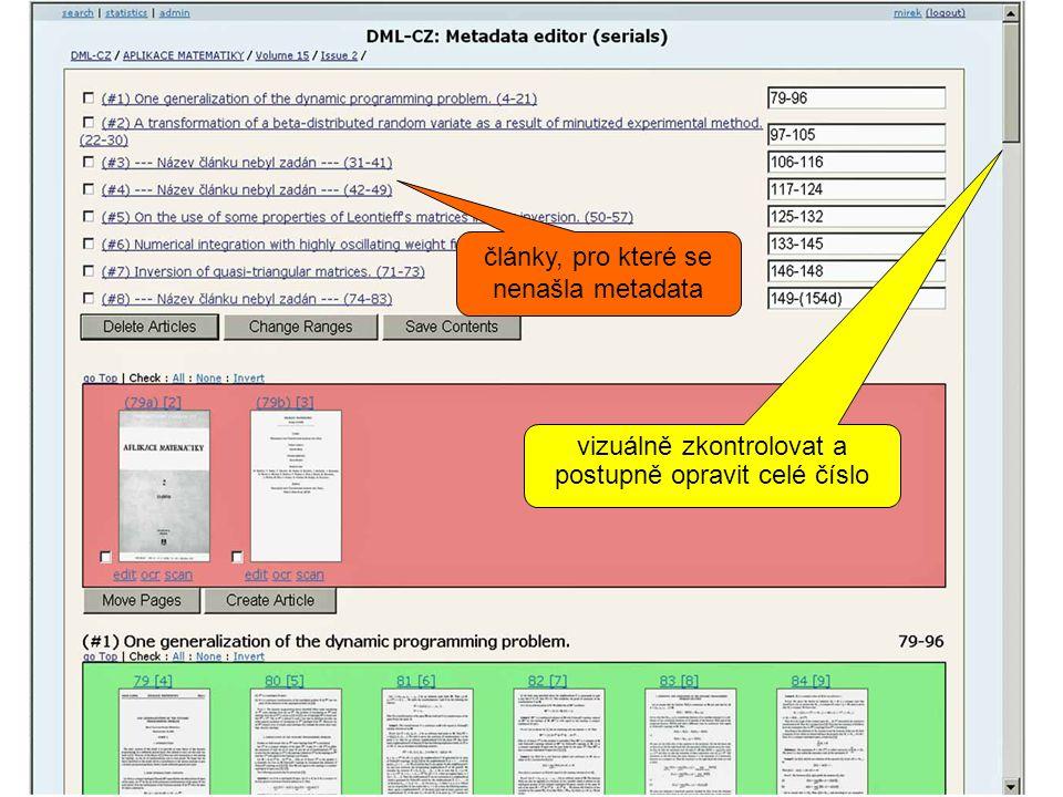 vizuálně zkontrolovat a postupně opravit celé číslo články, pro které se nenašla metadata
