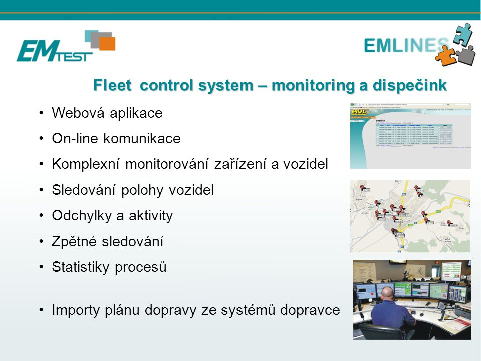 Fleet control system – monitoring a dispečink Fleet control system – monitoring a dispečink