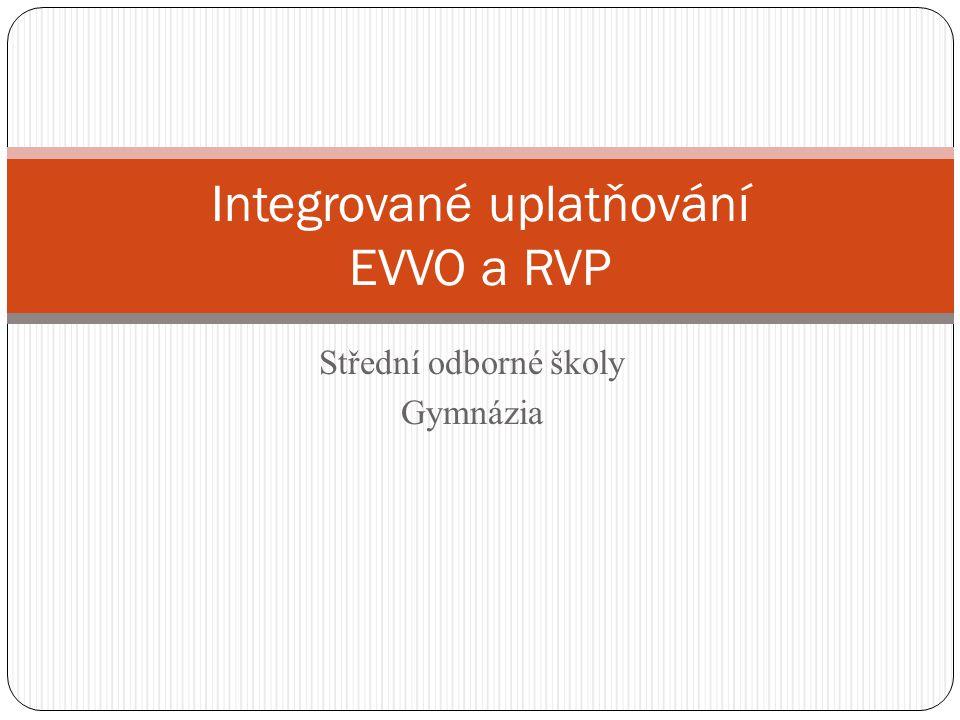 Střední odborné školy Gymnázia Integrované uplatňování EVVO a RVP