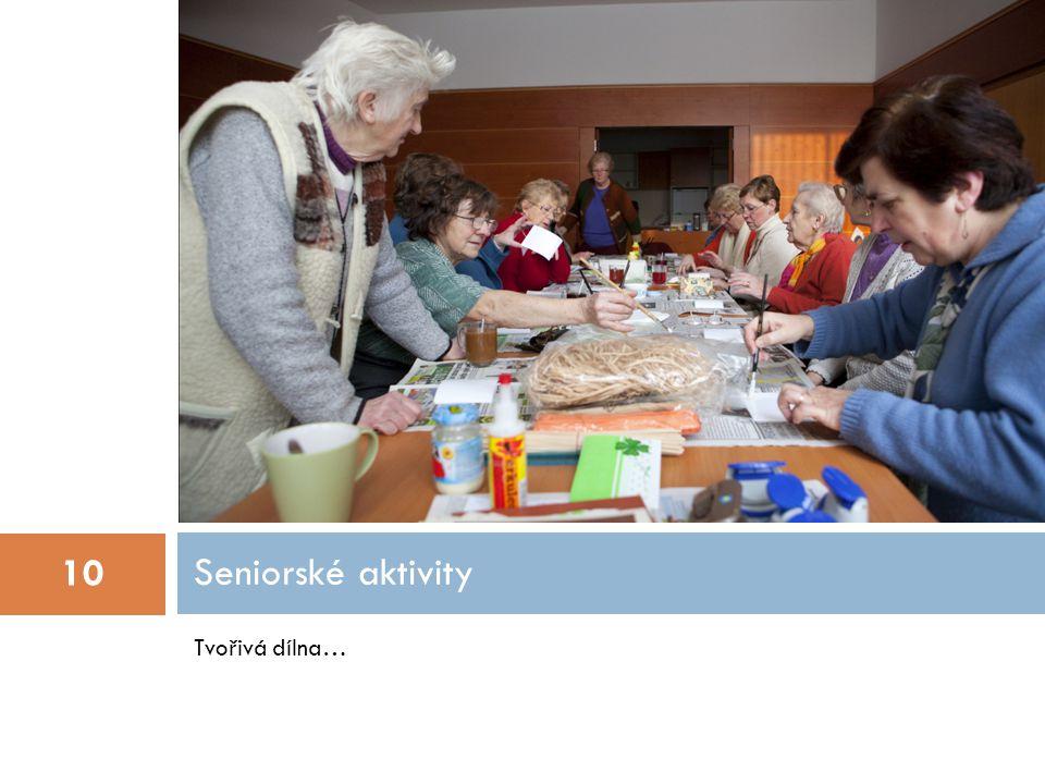 Tvořivá dílna… Seniorské aktivity 10