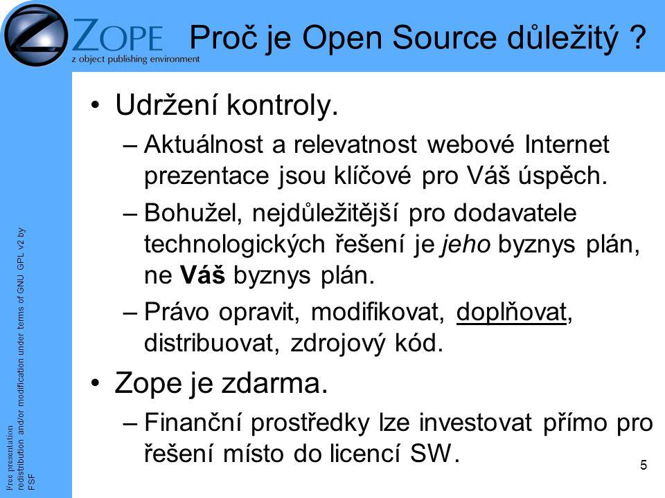 Free presentation redistribution and/or modification under terms of GNU GPL v2 by FSF 5 Proč je Open Source důležitý .