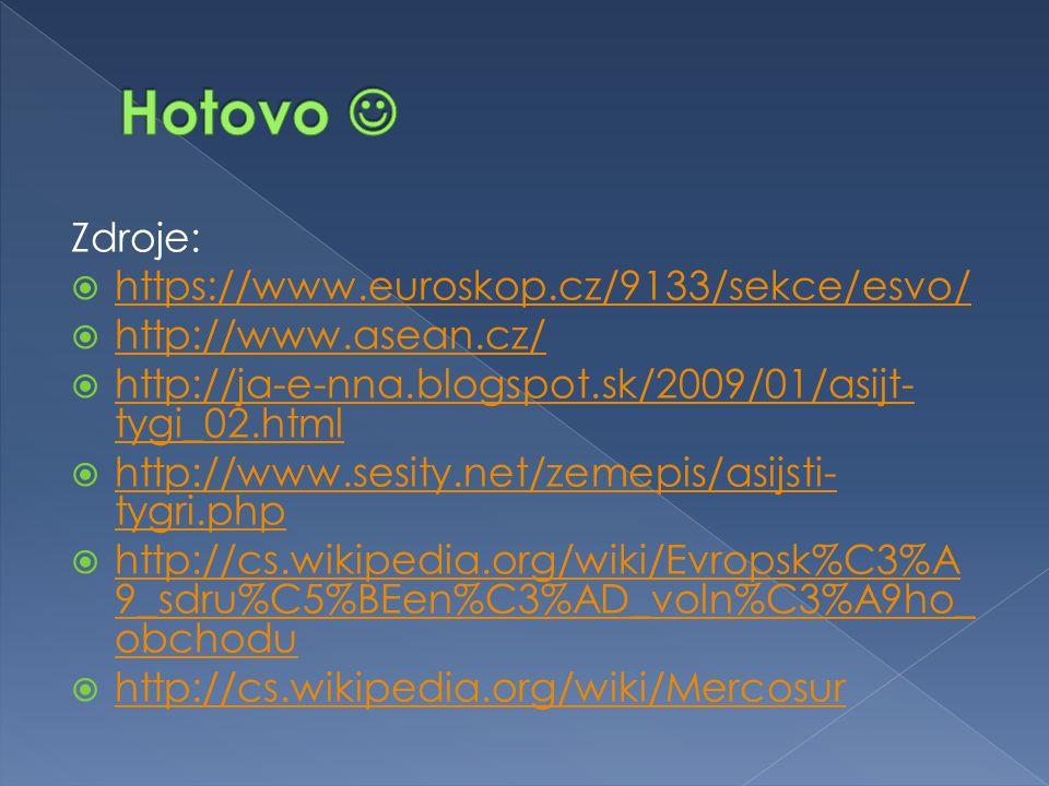 Zdroje:  https://www.euroskop.cz/9133/sekce/esvo/ https://www.euroskop.cz/9133/sekce/esvo/  http://www.asean.cz/ http://www.asean.cz/  http://ja-e-