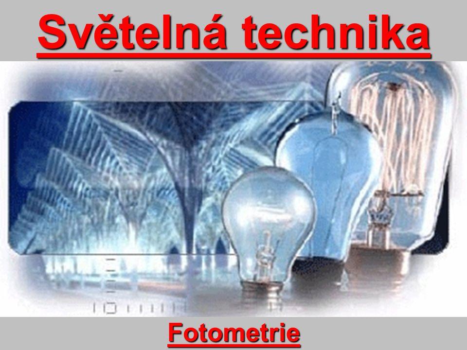 Světelná technika Fotometrie