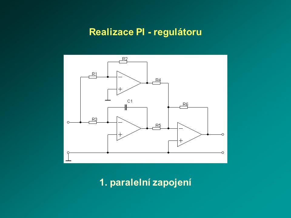 Realizace PI - regulátoru 1. paralelní zapojení