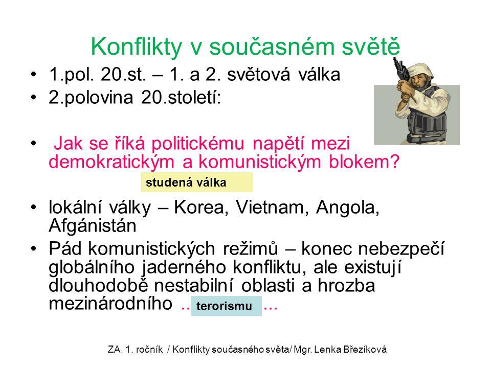 Konflikty v současném světě 1.pol.20.st. – 1. a 2.