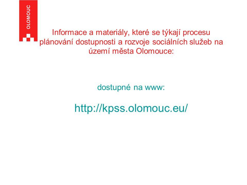 Informace a materiály, které se týkají procesu plánování dostupnosti a rozvoje sociálních služeb na území města Olomouce: dostupné na www: http://kpss