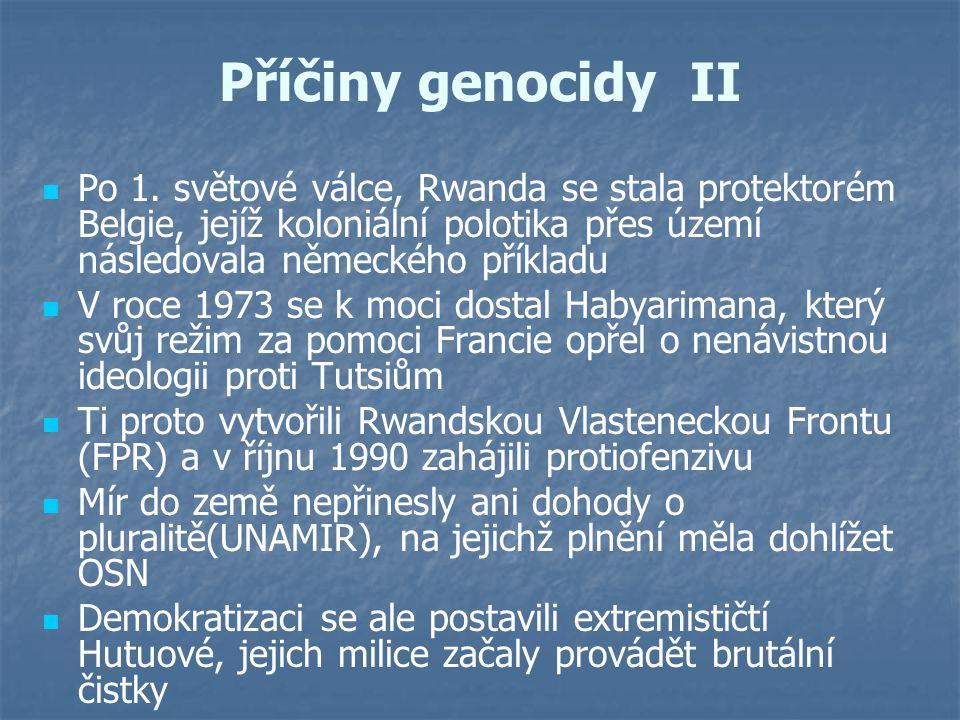 Příčiny genocidy II Po 1. světové válce, Rwanda se stala protektorém Belgie, jejíž koloniální polotika přes území následovala německého příkladu V roc