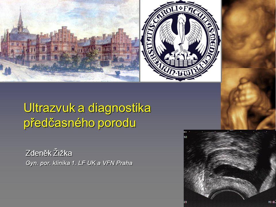Ultrasonografie a předčasný porod 1.cervikometrie (1.