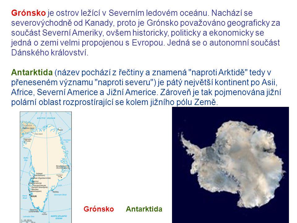 Grónsko je ostrov ležící v Severním ledovém oceánu.