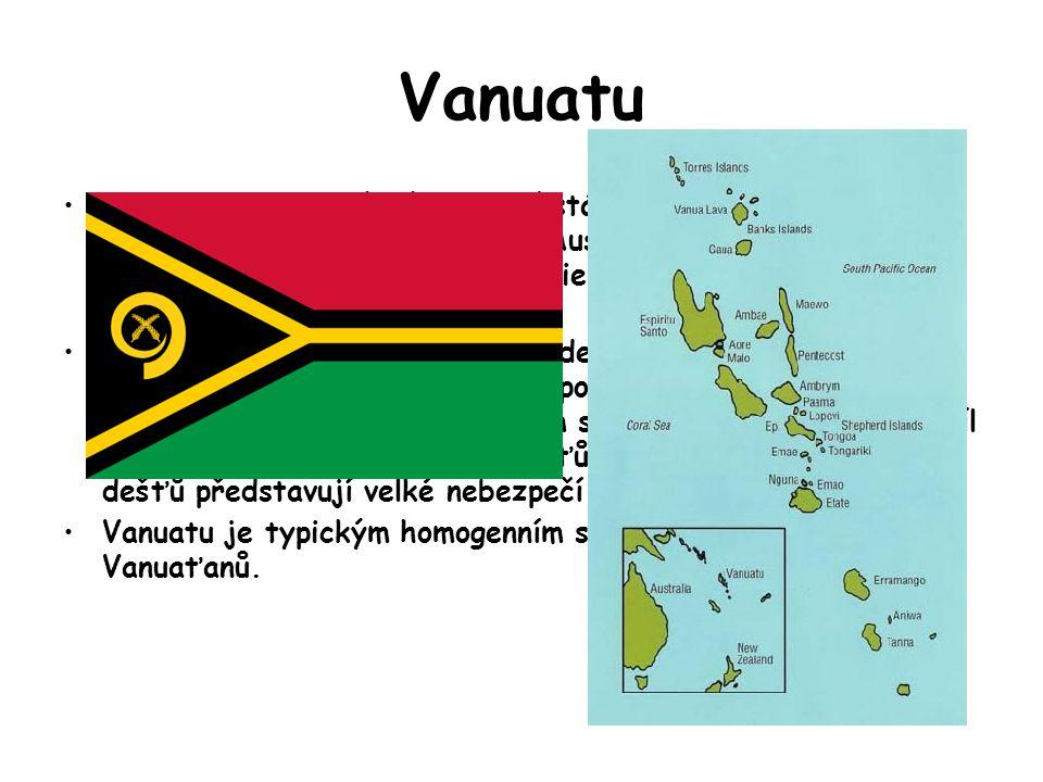 Vanuatu Vanuatu, je melanéský ostrovní stát v Oceánii. Souostroví se nachází 1 750 km východně od Austrálie, 500 km severovýchodně od Nové Kaledonie,