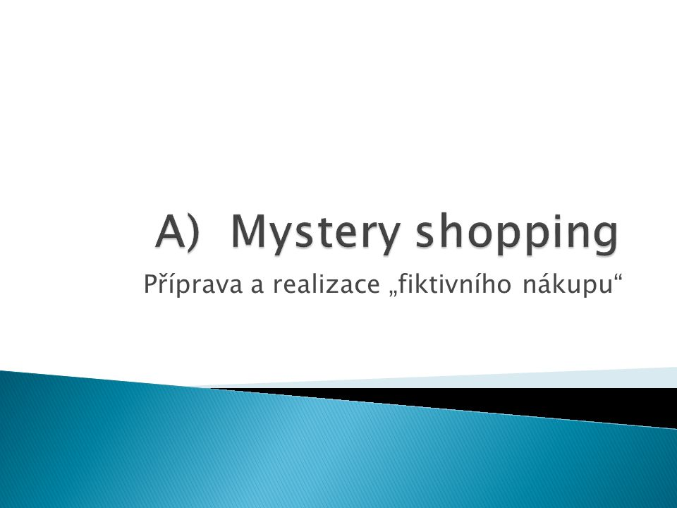 """Příprava a realizace """"fiktivního nákupu"""