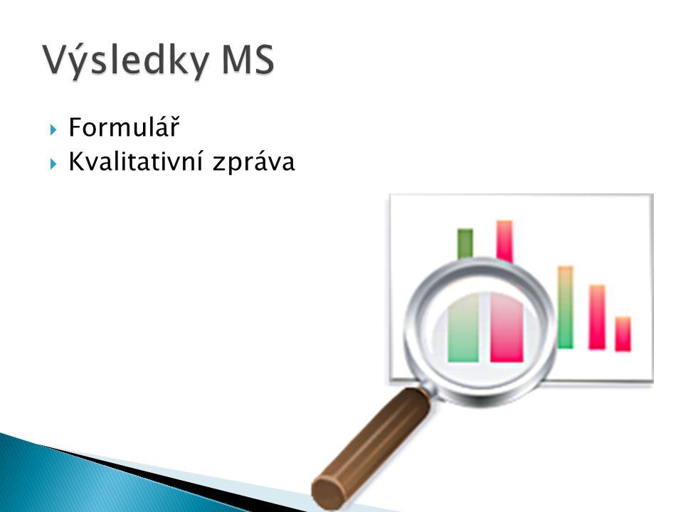  Formulář  Kvalitativní zpráva