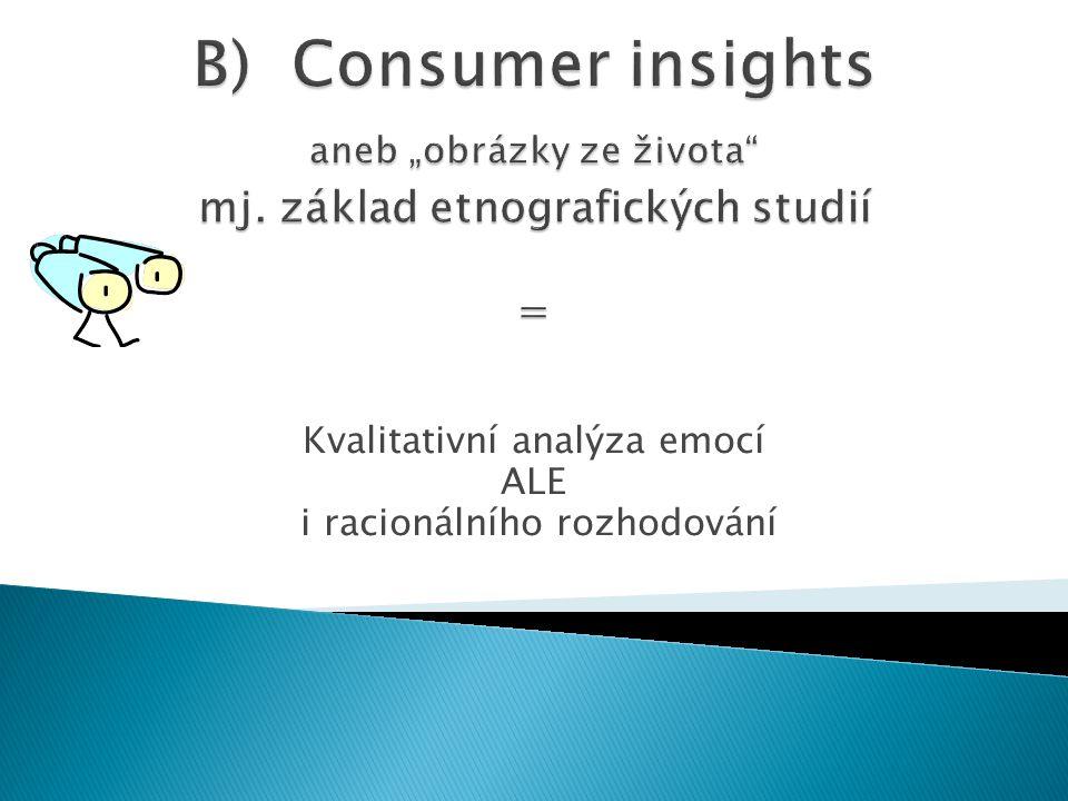 Kvalitativní analýza emocí ALE i racionálního rozhodování